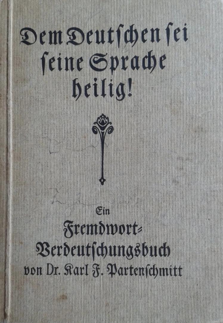 dem deutschen sei seine sprache heilig